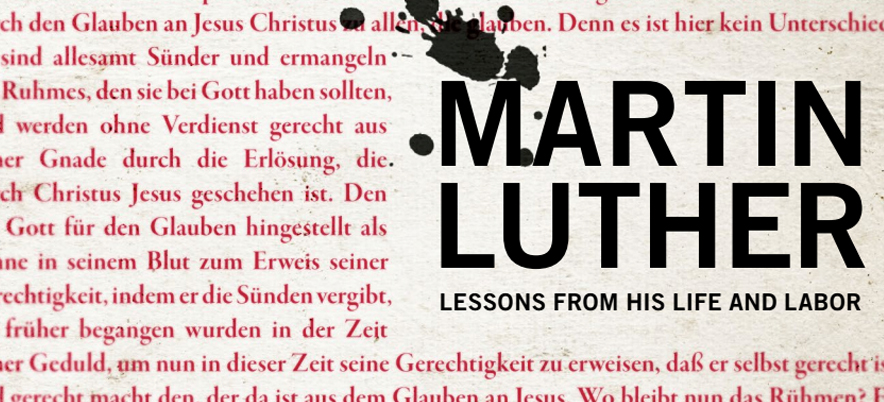Desiring God – Martin Luther