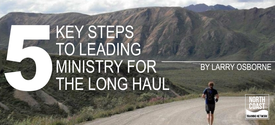 5 Key Steps to Leading for the Long Haul